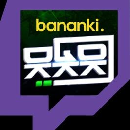 Bananki wbijają na Twitcha!